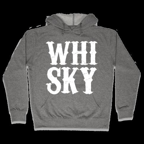 Whisky! Hooded Sweatshirt