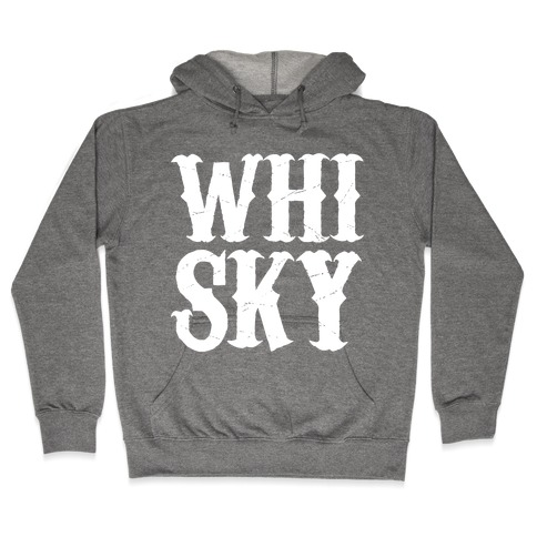Whisky! Hooded Sweatshirt