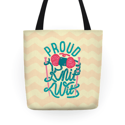 Proud Knit Wit Tote