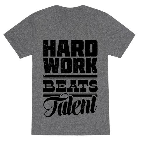Hard Work Beats Talent V-Neck Tee Shirt