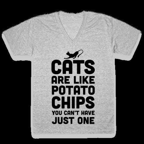 Cats are Like Potato Chips V-Neck Tee Shirt