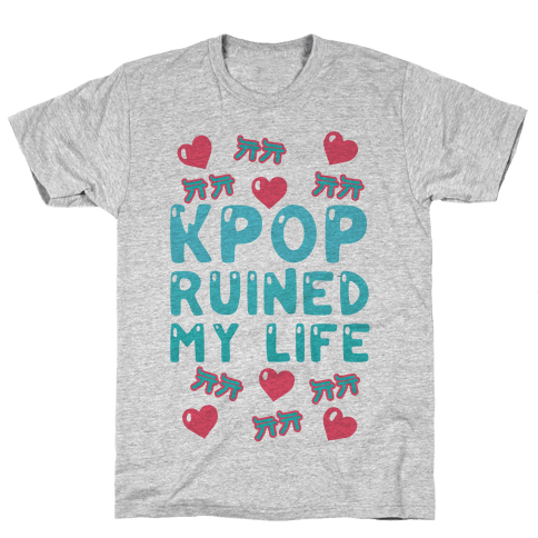 Kpop Ruined My Life Mens T-Shirt
