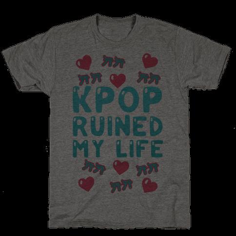 Kpop Ruined My Life