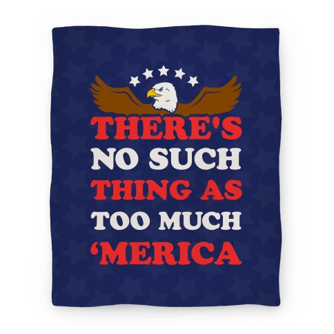 There's No Such Thing As Too Much 'Merica Blanket
