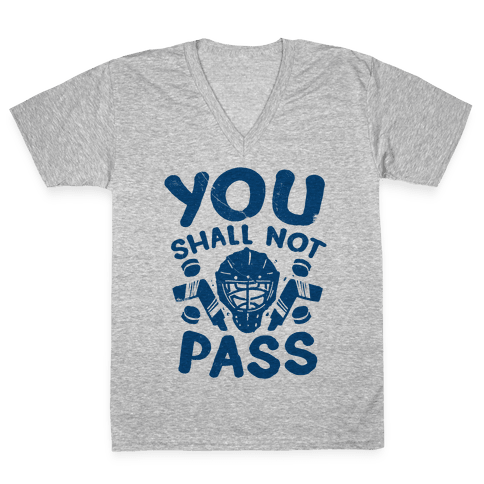 You Shall Not Pass V-Neck Tee Shirt
