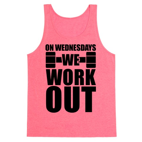 On Wednesdays We Work Out Tank Top