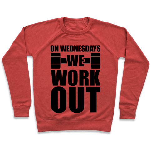 On Wednesdays We Work Out Pullover