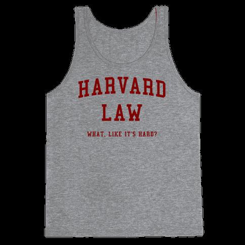 Harvard Law What Like It's Hard? Tank Top