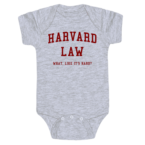 Harvard Law What Like It's Hard? Baby Onesy