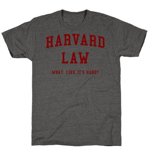 Harvard Law What Like It's Hard? Mens/Unisex T-Shirt