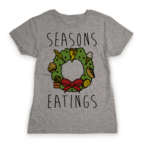 Season's Eatings Womens T-Shirt