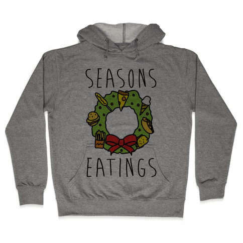 Season's Eatings Hooded Sweatshirt