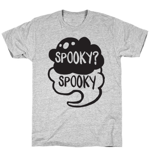 Spooky?Spooky T-Shirt