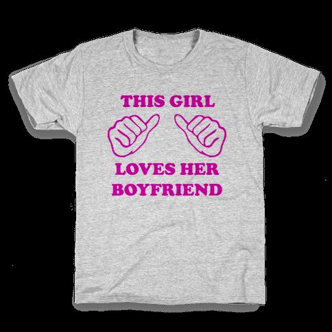 This Girl Loves Her Boyfriend Kids T-Shirt