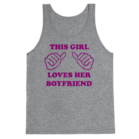 This Girl Loves Her Boyfriend Tank Top