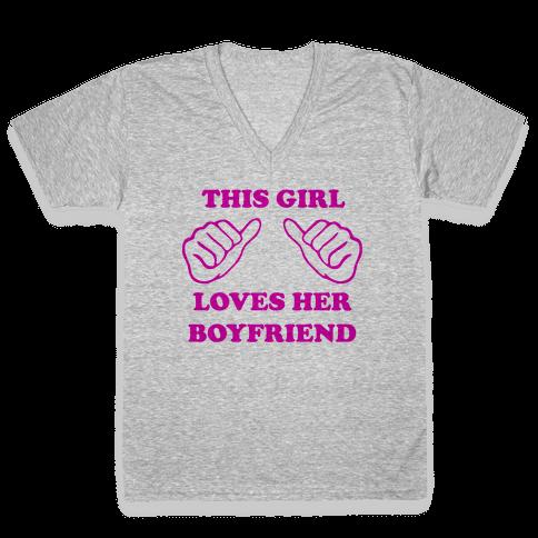 This Girl Loves Her Boyfriend V-Neck Tee Shirt