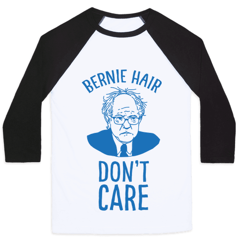 Bernie Hair Don't Care Baseball Tee
