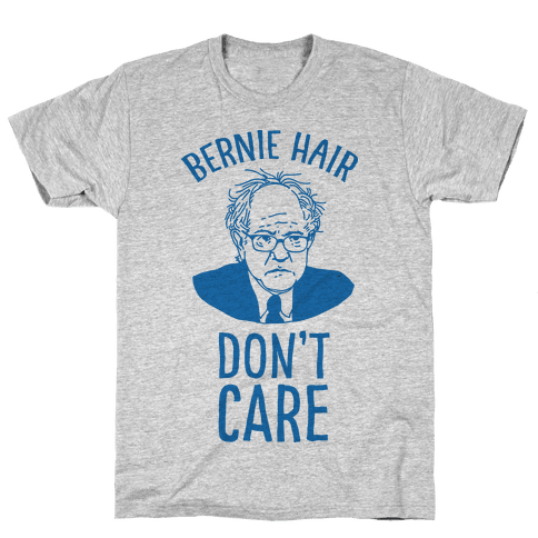 Bernie Hair Don't Care Mens T-Shirt