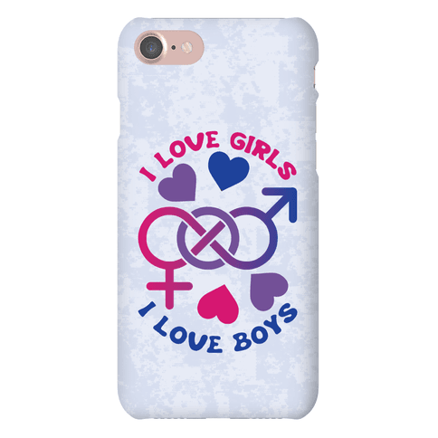 I Love Girls I Love Boys Phone Case