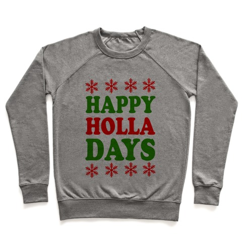 Happy Holla Days Pullover