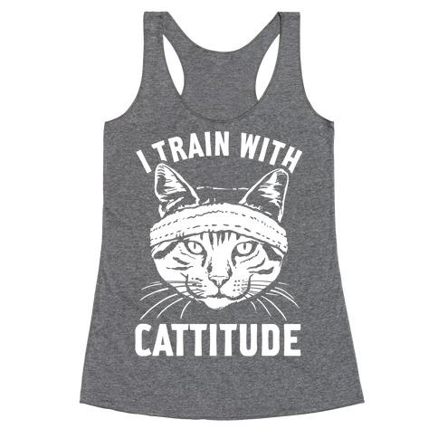 I Train With Cattitude Racerback Tank Top