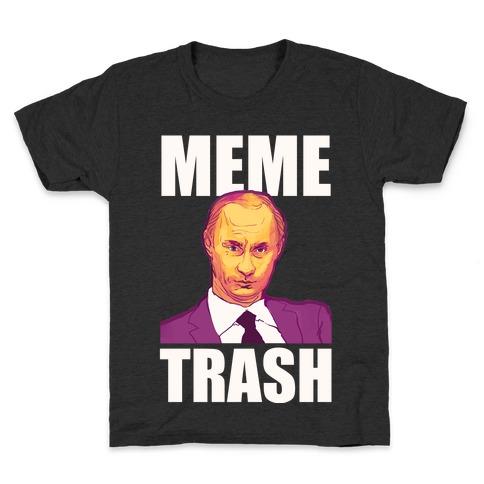 Meme Trash Vladimir Putin Kids T-Shirt