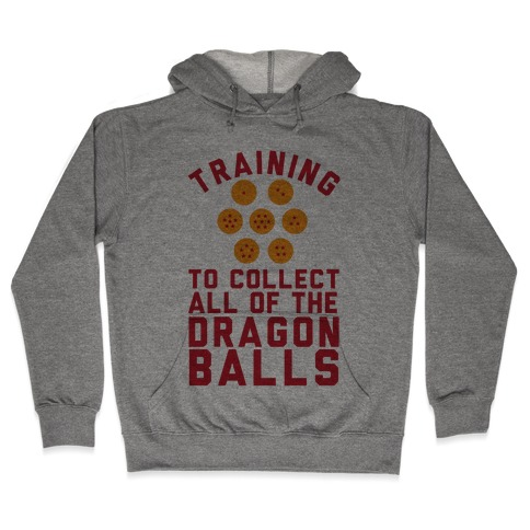 Training To Collect All Of The Dragon Balls Hooded Sweatshirt