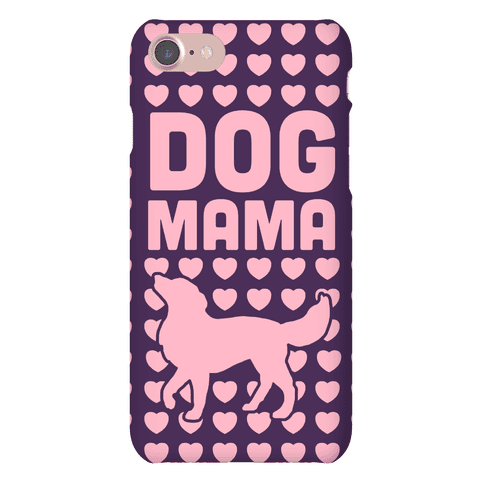 Dog Mama (Pink) Phone Case