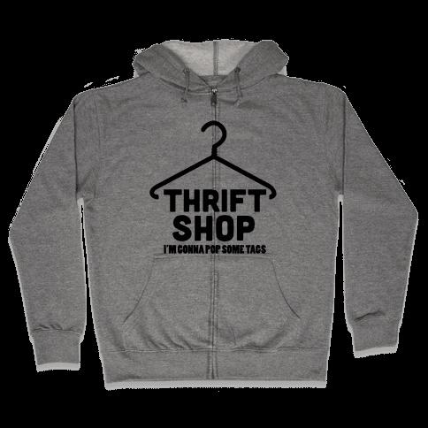 Thrift Shop Zip Hoodie