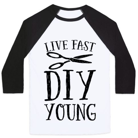 Live Fast DIY Young