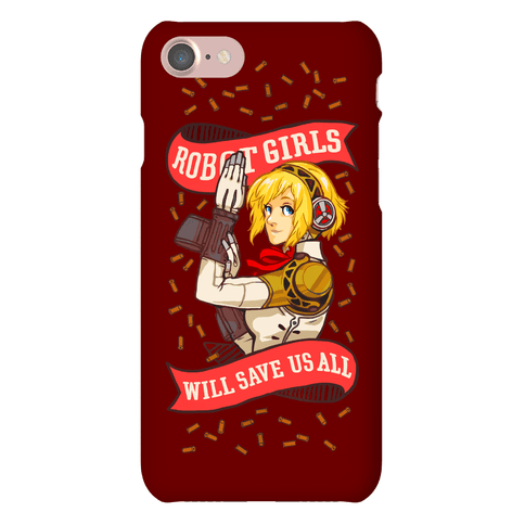 Robot Girls Will Save Us All Phone Case