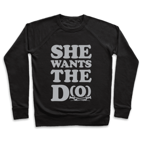 She Wants the D(O) Pullover