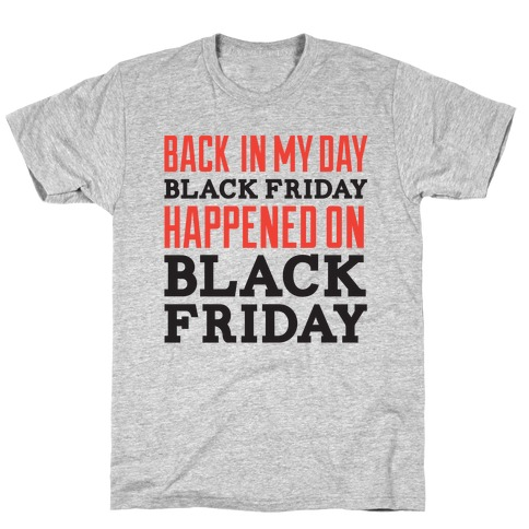 Black friday was Black friday (dark) T-Shirt
