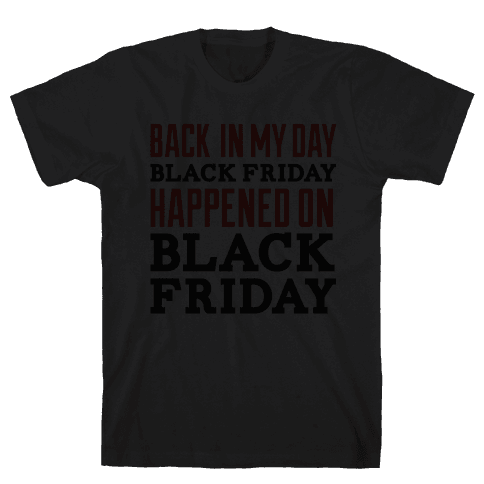 Black friday was Black friday (dark) Mens T-Shirt