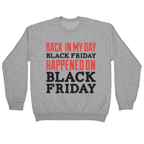 Black friday was Black friday (dark) Pullover