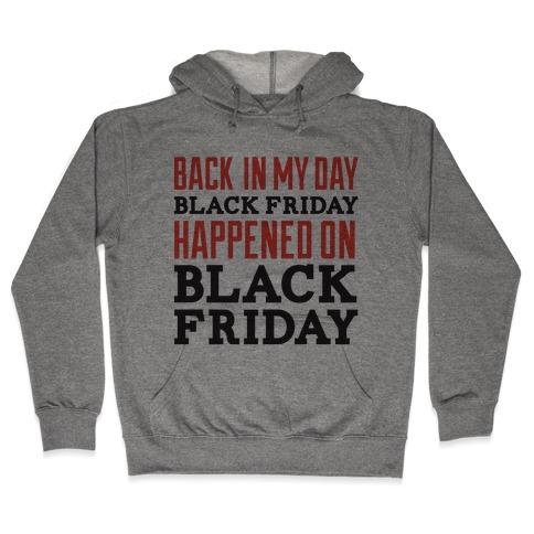Black friday was Black friday (dark) Hooded Sweatshirt