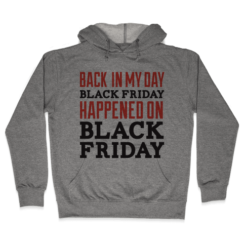 Black friday was Black friday (dark) Hooded Sweatshirt