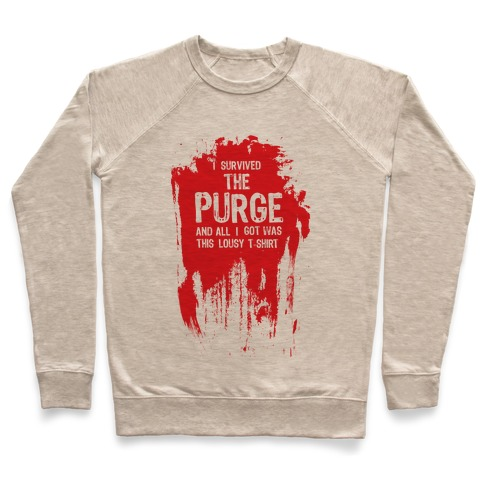 I Survived The Purge Pullover