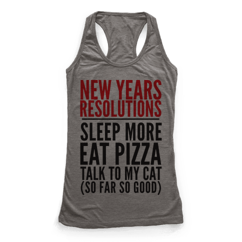New Year Resolutions Racerback Tank Top