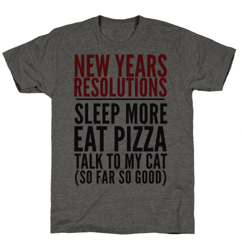 New Year Resolutions Mens T-Shirt