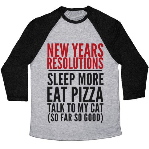 New Year Resolutions Baseball Tee
