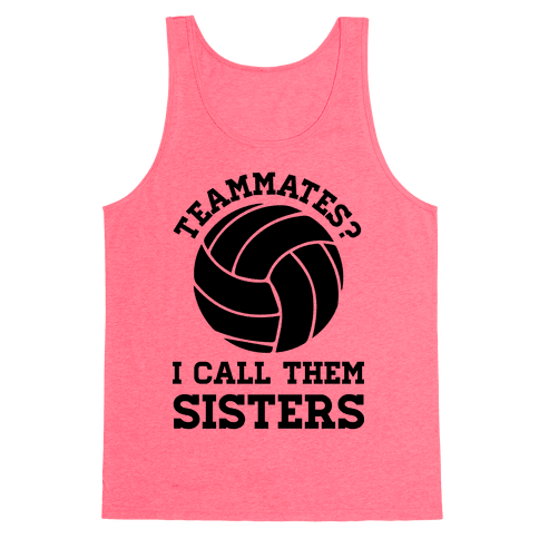 Teammates I Call Them Sisters Tank Top