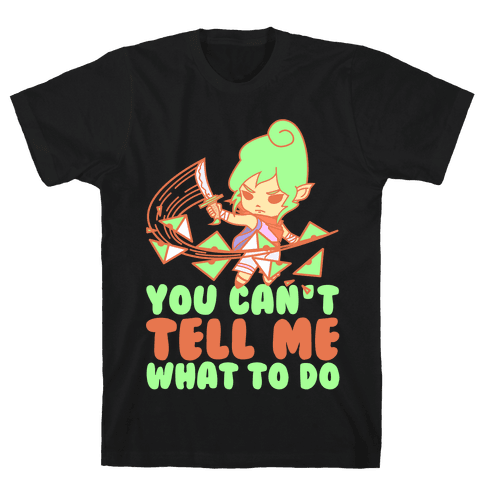 You Can't Tell Tetra What to Do Parody Mens T-Shirt