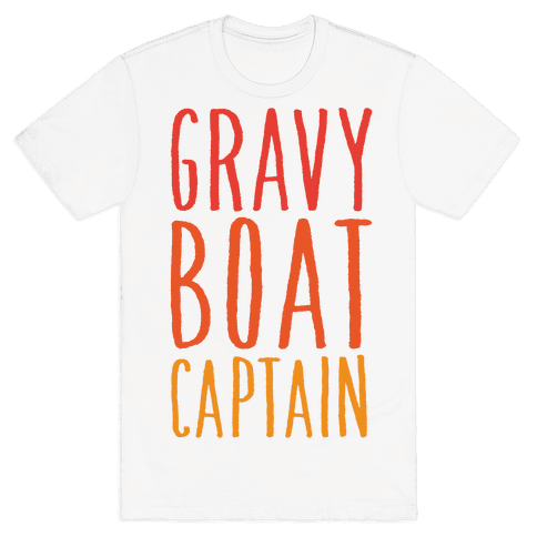 Gravy Boat Captain Mens T-Shirt