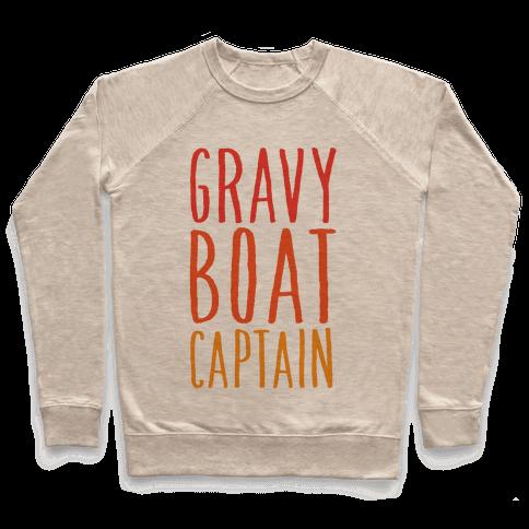 Gravy Boat Captain Pullover