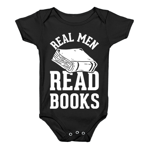 Real Men Read Books Baby Onesy