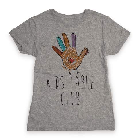 Kids Table Club Womens T-Shirt