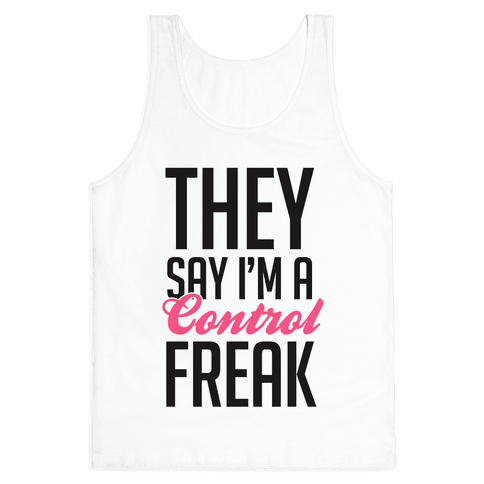 Control Freak Tank Top