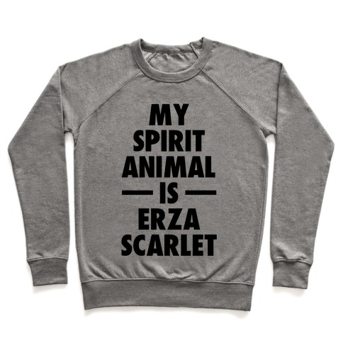 My Spirit Animal is Erza Scarlet Pullover