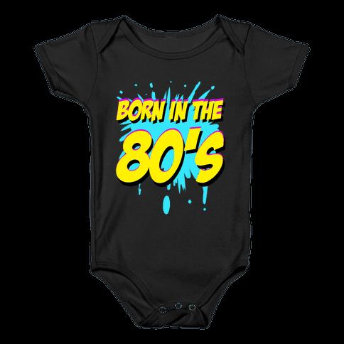 Born in the 80's Baby Onesy